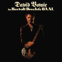 Cover David Bowie - David Bowie In Bertolt Brecht's BAAL [EP]